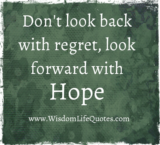 Don't look back with Regret