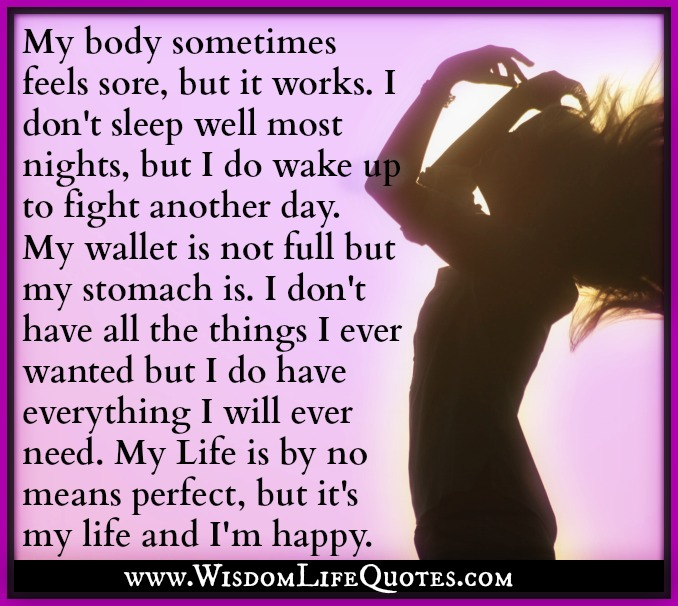 My body sometimes feels sore but it works