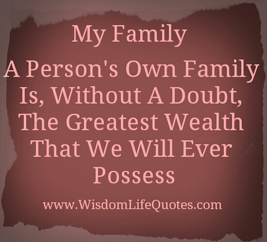 The Greatest Wealth we ever possess