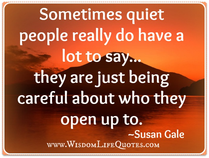 quiet people have a lot to say